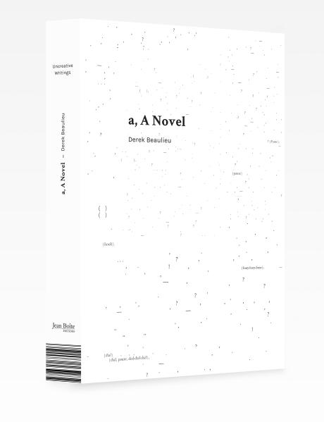 aANovel_DerekBeaulieu_JeanBoiteEditions_2017_COVER